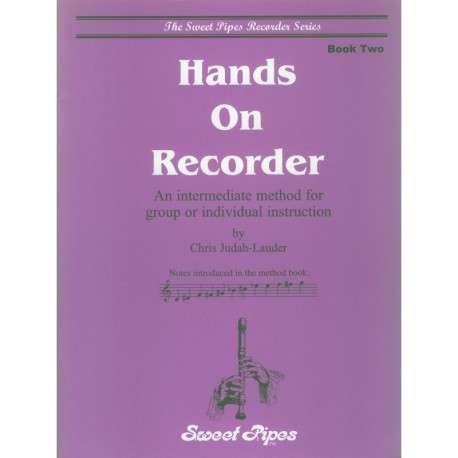 Hands On Recorder, Book Two: An intermediate method for group or individual instruction