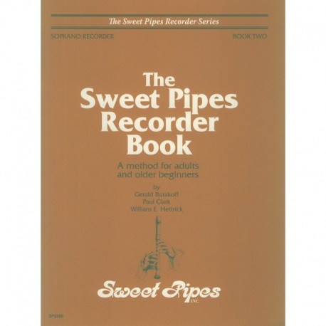 Sweet Pipes Recorder Book Two, Soprano: A method for adults and older beginners