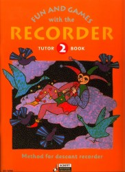 Fun and Games with the Recorder Vol 2 Tutor