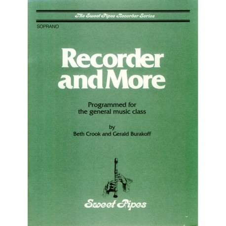 Recorder and More: Programmed for general music class