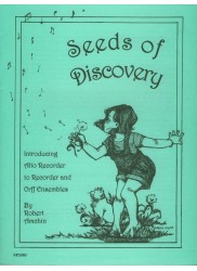 Seeds Of Discovery: Introducing Alto Recorder to Recorder and Orff Ensembles