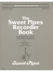 Sweet Pipes Recorder Book Two, Alto: A method for adults and older beginners