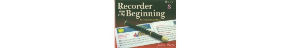 Recorder from the Beginning Book 3 New Edition