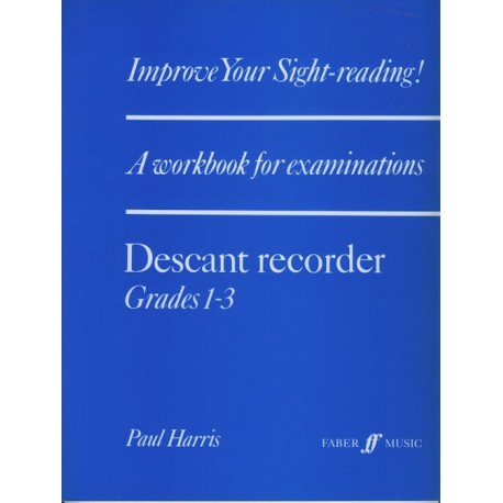 Improve your Sight-reading! A workbook for examinations. Descant 1-3