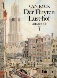 Der Fluyten Lust-Hof Volume 1