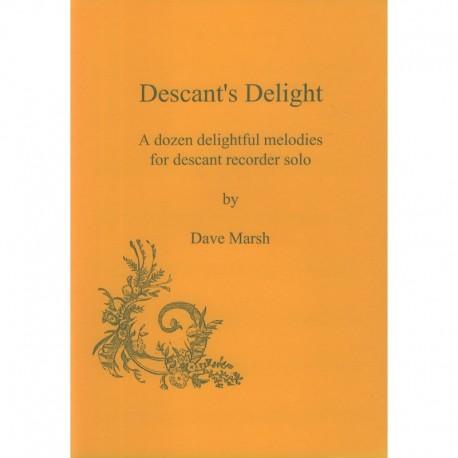 Descant's Delight