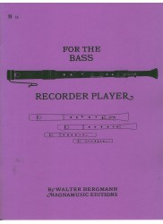 For the Bass Recorder Player