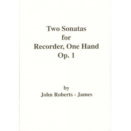 2 Sonatas for Recorder, One Hand Op. 1