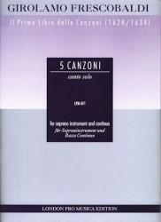 """5 Canzoni: Canto Solo from """"Il Primo Libro delle Canzoni (1628/1634)"""""""