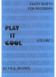 Play it Cool, Jazzy Duets for Recorder Vol 1
