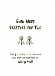 Even More RazzJazz for Two