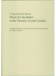 Music for the Ballet at the Theatre, Covent Garden