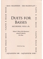 Duets for Basses (Recorders, Viols, etc.).  Volume 1: Music of the Renaissance