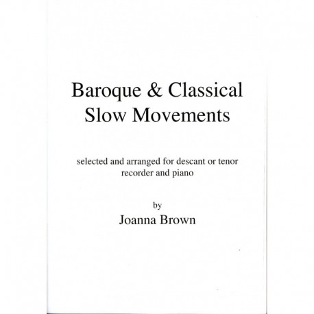 Baroque & Classical Slow Movements