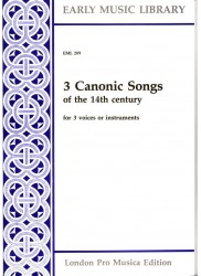 3 Canonic Songs of the 14th century