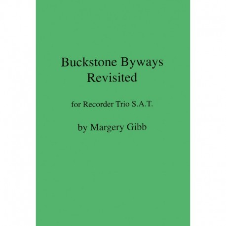 Buckstone Byways Revisited