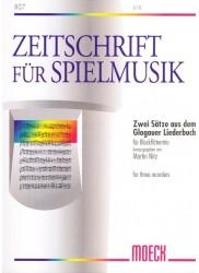 2 Pieces from the Glogauer Liederbuch