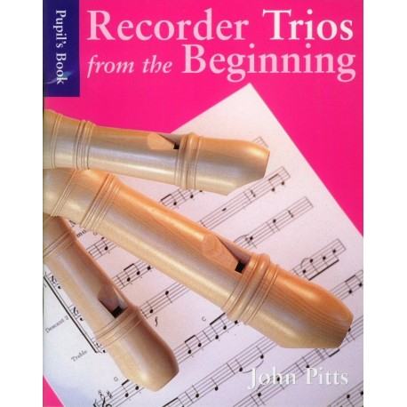 Recorder Trios from the Beginning, Pupil's Book