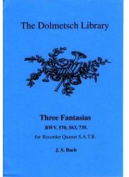 Three Fantasias BWV570, 563, 735