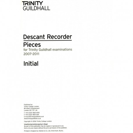 Descant Recorder Pieces for Trinity Guildhall Examinations 2007-2011: Initial