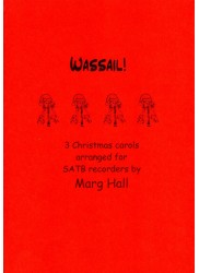 Wassail!  3 Christmas Carols
