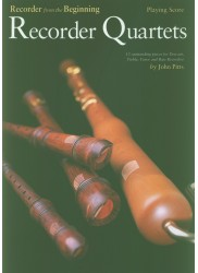 Recorder from the Beginning: Recorder Quartets Score