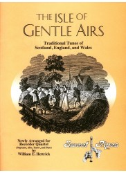 Isle of Gentle Airs: Traditional Tunes of Scotland, England and Wales