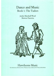 Dance and Music Book 1: The Tudors
