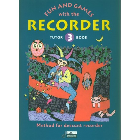 Fun and Games with the Recorder Vol 3 Tutor