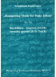 Banqueting Music for Duke Johan