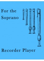 For the Soprano Recorder Player