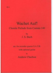 Wachet auf!: Choral Prelude from Cantata 140