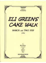Eli Green's Cake Walk March and Two Step