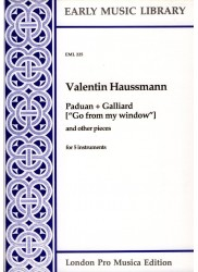Paduan & Galliard 'Go from my window' and other pieces