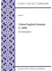 2 Short English Fantasies (c. 1600)