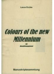 Colours of the new Millennium