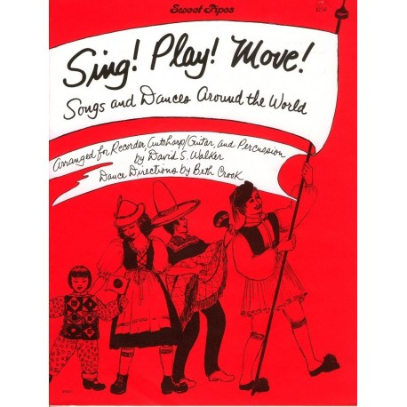 Sing! Play! Move! Songs and Dances Around the World