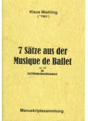 7 Satze aus der Musique de Ballet Op 80
