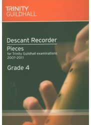 Descant Recorder Exam Book Grade 4 (Trinity Guildhall Examinations 2007-2011)