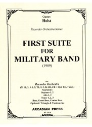 First Suite for Military Band (1909) or Recorder Orchestra