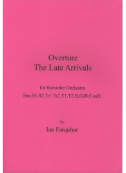 Overture: The Late Arrivals
