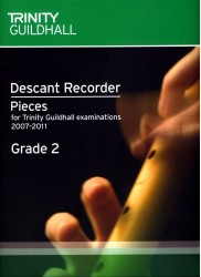 Descant Recorder Exam Book Grade 2 (Trinity Guildhall Examinations 2007-2011)