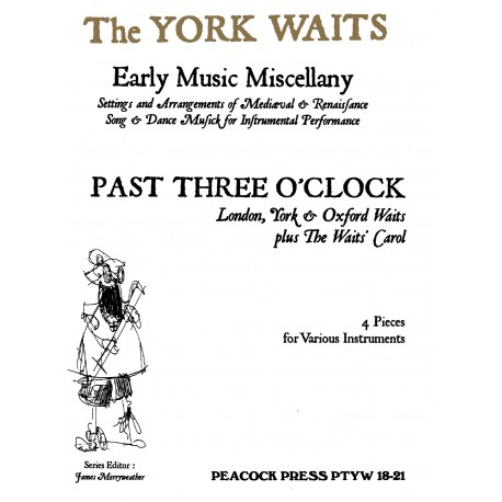 Past Three O'Clock (London, York and Oxford Waits)