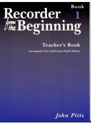 Recorder from the Beginning Teacher's Book 1