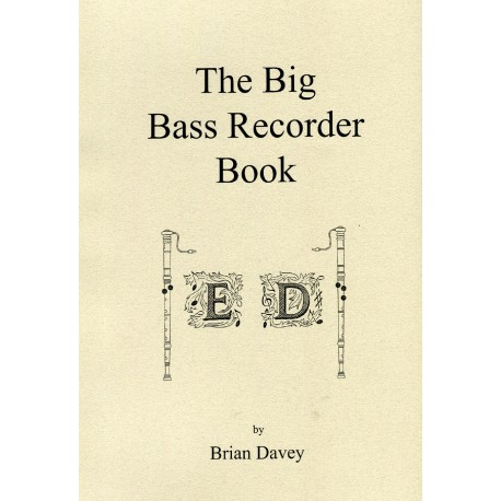 The Big Bass Recorder Book