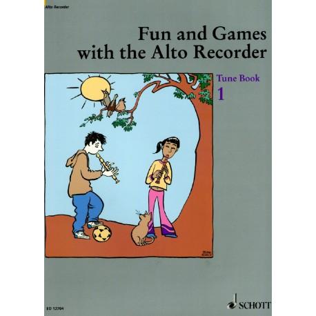 Fun and Games with the Alto Recorder Tune Book 1