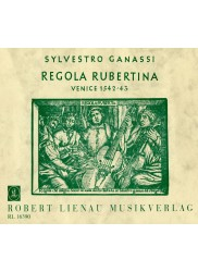 Regola Rubertina A Manuel of Playing the Viola da Gamba and of Playing the Lute