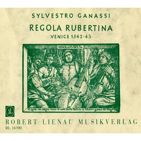 Regola Rubertina A Manuel of Playing the Viola da Gamba and of Playing the Lute