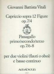 Capriccio sopra 12 Figure Op7/4, Passagallo Op7/6-8