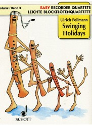 "Easy Recorder Quartets, ""Swinging Holiday"""
